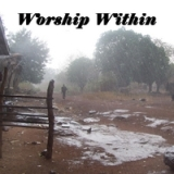 Worship Within Lyrics Lori Flugrad