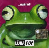 Squerez? Lyrics Luna Pop