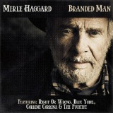 Branded Man Lyrics Merle Haggard