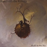 Myth in the Sky (EP) Lyrics Run With the Kittens