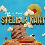 Life Is Good: The Best Of Stellar Kart Lyrics Stellar Kart