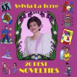 20 Best Novelties Lyrics Sylvia La Torre