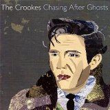 Chasing After Ghosts Lyrics The Crookes
