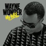 My Way Lyrics Wayne Wonder