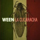 La Cucaracha Lyrics Ween
