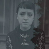 Night Lyrics Adna
