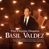 The Filipino Classics ( w/ The San Miguel Philharmonic Orchestra) Lyrics Basil Valdez