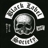 Sonic Brew Lyrics Black Label Society