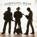Weather The Storm Lyrics Carolina Rain