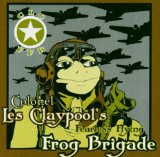 Miscellaneous Lyrics Colonel Les Claypool's Fearless Flying Frog Brigade