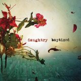 Baptized Lyrics Daughtry