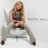 Come Home (Single) Lyrics Faith Hill
