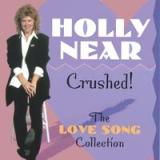 Crushed!: The Love Song Collection Lyrics Holly Near