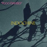 7000 Danses Lyrics Indochine