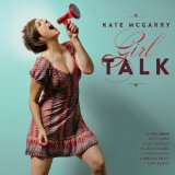 Girl Talk Lyrics Kate McGarry