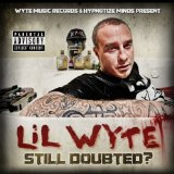 Still Doubted? Lyrics Lil Wyte