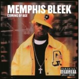 Coming Of Age Lyrics Memphis Bleek
