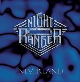 Neverland Lyrics Night Ranger