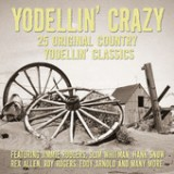 Yodellin' Crazy Lyrics Roy Rogers
