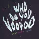 Who Do You Voodoo? Lyrics Satan Takes A Holiday