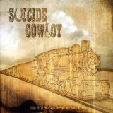 Silvertrain Lyrics Suicide Cowboy