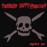 Another Way Lyrics Teenage Bottlerocket