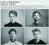 Hold Fast Lyrics The Crookes