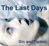 Sin and Fiction Lyrics The Last Days