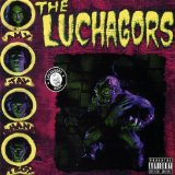 Miscellaneous Lyrics The Luchagors