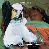 Deep Fantasy Lyrics White Lung