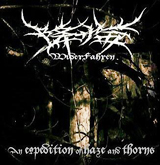 An Expedition Of Haze And Thorns Lyrics WiderFahren