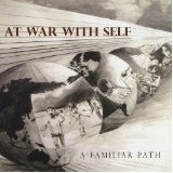 A Familiar Path Lyrics At War With Self