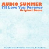 I'll Love You Forever Demo Lyrics Audio Summer