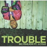 Trouble (Single) Lyrics Bei Maejor