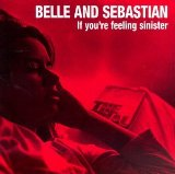 If You're Feeling Sinister Lyrics Belle & Sebastian