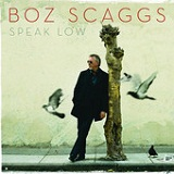 Speak Low Lyrics Boz Scaggs