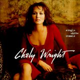 Single White Female Lyrics Chely Wright