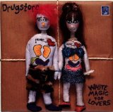 White Magic for Lovers Lyrics Drugstore