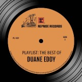Playlist: The Best Of Duane Eddy Lyrics Duane Eddy