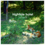 Naturally Lyrics Hightide Hotel