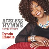 Ageless Hymns Lyrics Lynda Randle