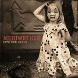 Save Our Souls (EP) Lyrics Meriwether