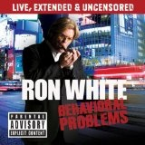 Behavioral Problems Lyrics Ron White