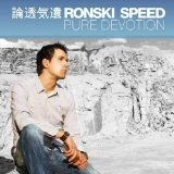Pure Devotion Lyrics Ronski Speed