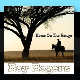 Home On The Range Lyrics Roy Rogers