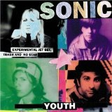 Experimental Jet Set, Trash and No Star Lyrics Sonic Youth