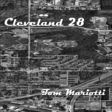 Cleveland 28 Lyrics Tom Mariotti