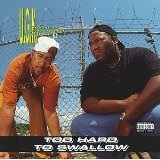 Too Hard To Swallow Lyrics UGK