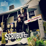 Scrub Life (Mixtape) Lyrics Wax