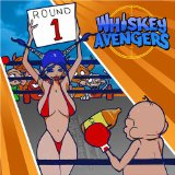 Round One Lyrics Whiskey Avengers